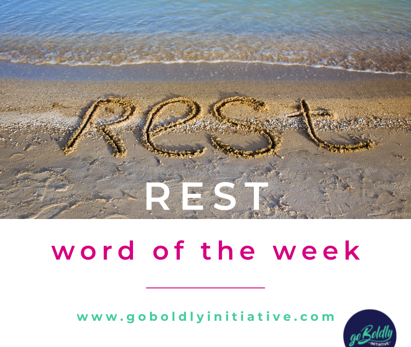 Rest: Word of the Week