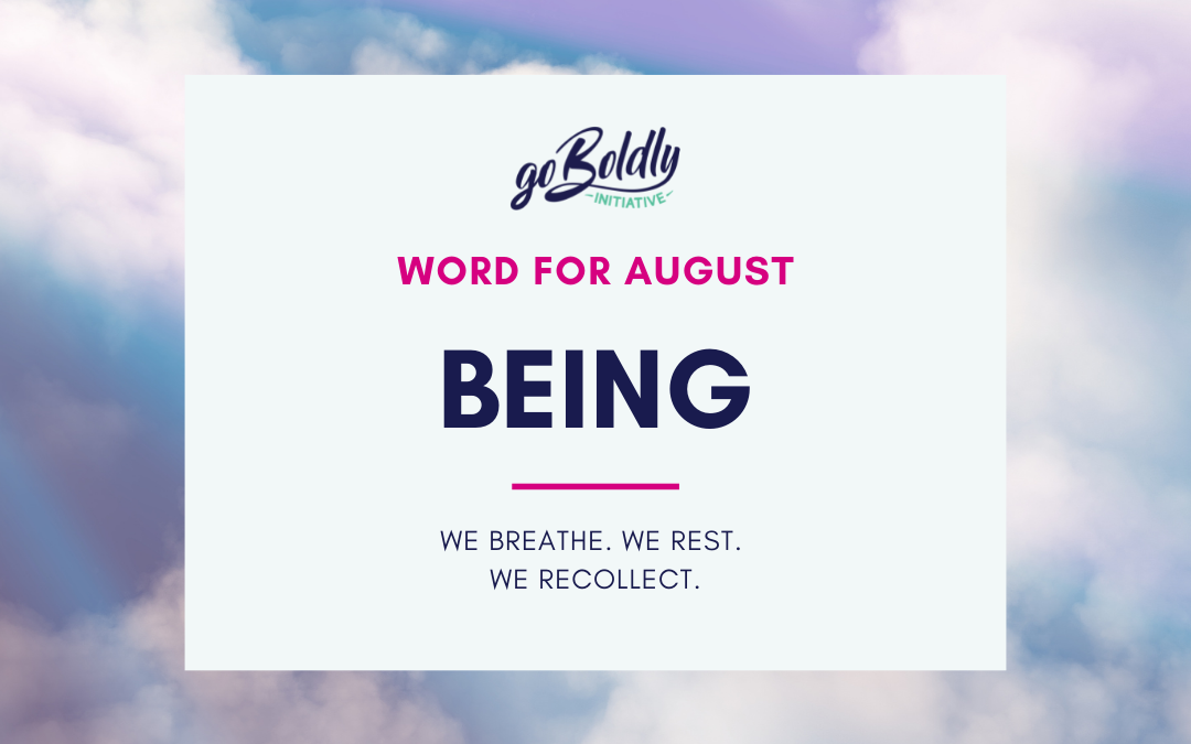 Being: Taking Time to Rest, Reflect, and Recharge