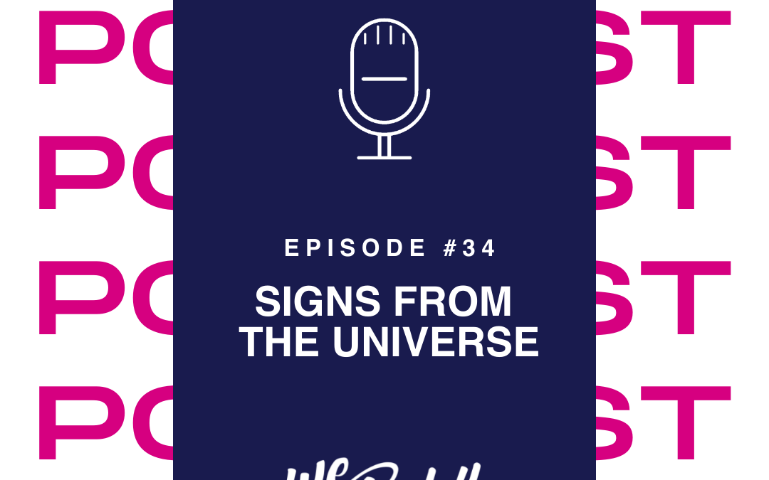 We Go Boldly Episode 34: Signs from the Universe
